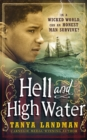Image for Hell and high water