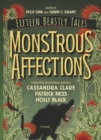 Image for Monstrous affections: an anthology of beastly tales