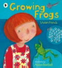 Image for Growing frogs