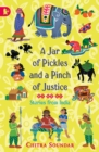 Image for A jar of pickles and a pinch of justice  : stories from India
