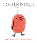 Image for I am Henry Finch