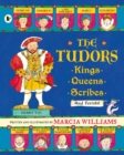Image for The Tudors  : kings, queens, scribes and ferrets