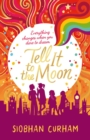 Image for Tell it to the moon