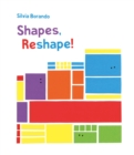 Image for Shapes, reshape!