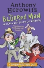 Image for The blurred man  : and, I know what you did last Wednesday