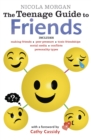 Image for The teenage guide to friends