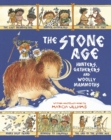 Image for The Stone Age  : hunters, gatherers and woolly mammoths