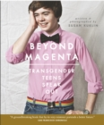 Image for Beyond magenta  : transgender teens speak out