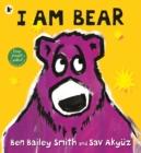 I am bear - Smith, Ben Bailey