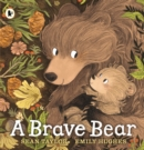 Image for A brave bear