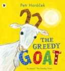 Image for The greedy goat