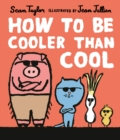 Image for How to be cooler than cool