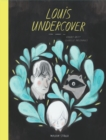 Image for Louis undercover