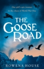 Image for The goose road