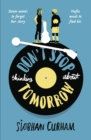 Image for Don't stop thinking about tomorrow