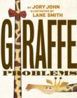 Image for Giraffe problems