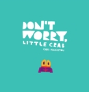 Image for Don't worry, Little Crab