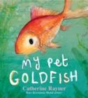 Image for My pet goldfish