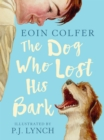 Image for The dog who lost his bark