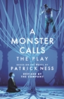 Image for A monster calls  : the play