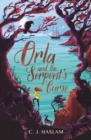 Image for Orla and the serpent's curse