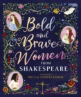 Image for Bold and brave women from Shakespeare