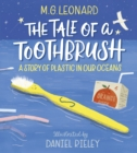 Image for The tale of a toothbrush