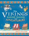 Image for The vikings  : raiders, traders and adventurers!