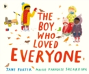 Image for The boy who loved everyone