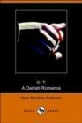 Image for O. T., a Danish Romance (Dodo Press)