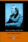 Image for The True Story of My Life (Dodo Press)