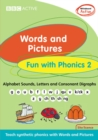 Image for Words and Pictures Fun with Phonics 2 Whiteboard Active CD for pack