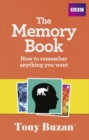 Image for The memory book  : how to remember anything you want