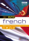 Image for Get into French  : the ultimate interactive learning experience: Beginner's course