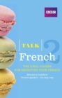 Image for Talk French 2 Enhanced eBook (with audio) - Learn French with BBC Active: The bestselling way to improve your French