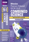 Image for BBC Bitesize Edexcel GCSE (9-1) Combined Science Foundation Revision Guide