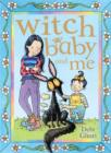 Image for Witch baby and me