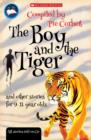 Image for The boy and the tiger and other stories for 9 to 11 year olds