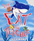Image for Don't eat the teacher!