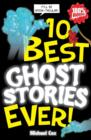 Image for 10 best ghost stories ever!