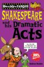 Image for Shakespeare and his dramatic acts