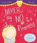 Image for Never say no to a princess!