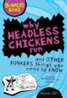 Image for Why headless chickens run and other bonkers things you need to know
