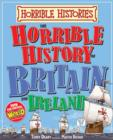 Image for The horrible history of Britain and Ireland
