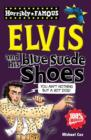 Image for Elvis and his blue suede shoes