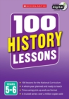Image for 100 history lessonsYears 5-6