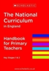 Image for The National Curriculum in England  : Key Stages 1 and 2 framework document