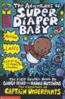 Image for The adventures of Super Diaper Baby: the first graphic novel by George Beard and Harold Hutchins.