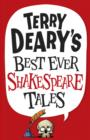 Image for Terry Deary's best ever Shakespeare tales