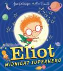 Image for Eliot, midnight superhero
